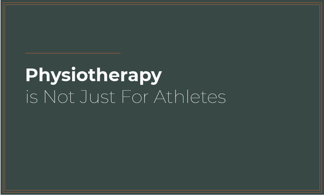 physiotherapy-not-for-athletes-hero-image